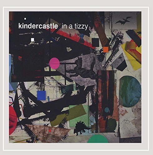 Kindercastle In A Tizzy