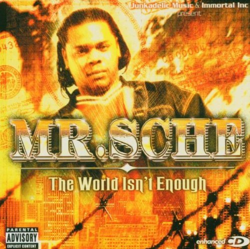 Mr. Sche World Isnt Enough Explicit Version Enhanced CD