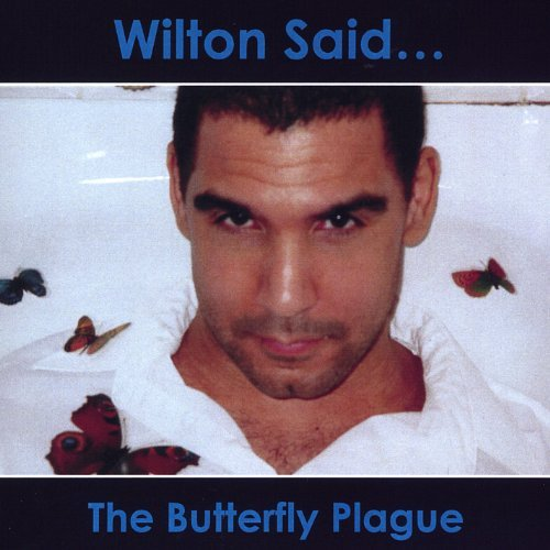 Wilton Said Butterfly Plague