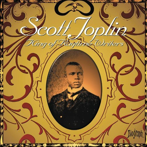 Scott Joplin King Of Ragtime Writers From