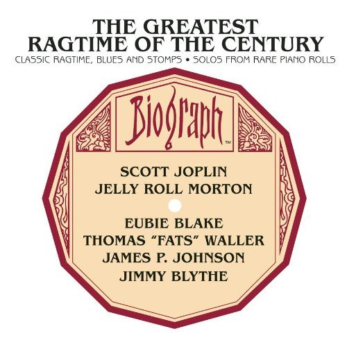 Greatest Ragtime Of The Centur Classic Ragtime Blues & Stomps Greatest Ragtime Of The Centur
