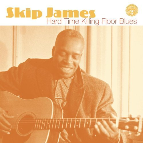 Skip James Hard Time Killing Floor Blues