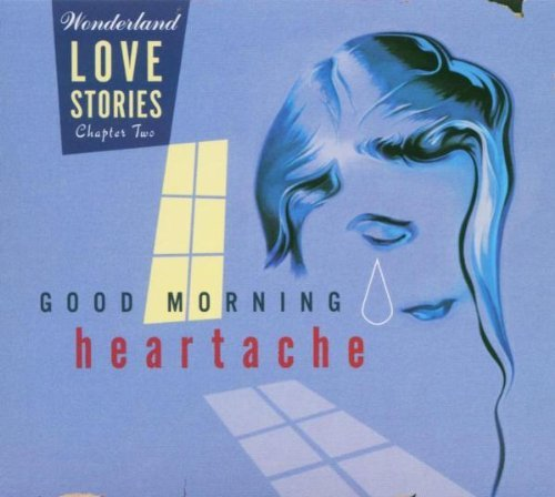 Good Morning Heartache Good Morning Heartache Vaughan Monheit Connor Mcrae Baker Kent Holiday Jones