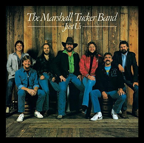 Marshall Tucker Band Just Us