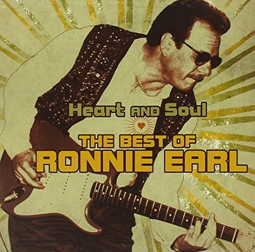 Ronnie Earl Heart & Soul Best Of Ronnie E
