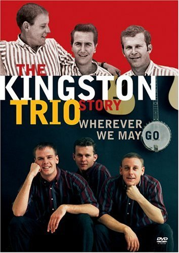 Kingston Trio Kingston Trio Story Wherever