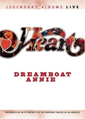Heart Dreamboat Annie Live Legendary Albums