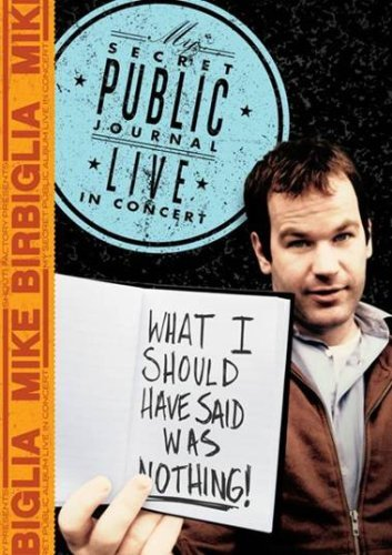 Mike Birbiglia What I Should Have Said Was No Nr