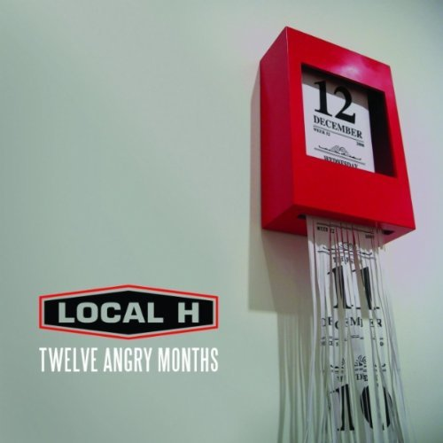 Local H 12 Angry Months