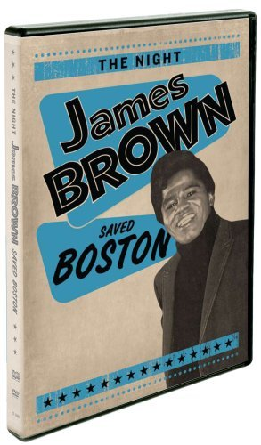 Night James Brown Saved Boston Night James Brown Saved Boston Nr