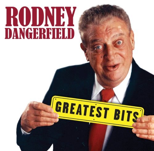 Rodney Dangerfield Greatest Bits