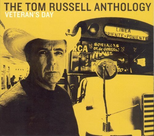 Tom Russell Veterans Day The Tom Russell Digipak 2 CD