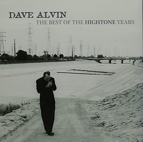 Dave Alvin Dave Alvin The Best Of The Hi