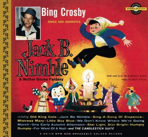 Bing Crosby Sings & Narrates Jack Be Nimbl