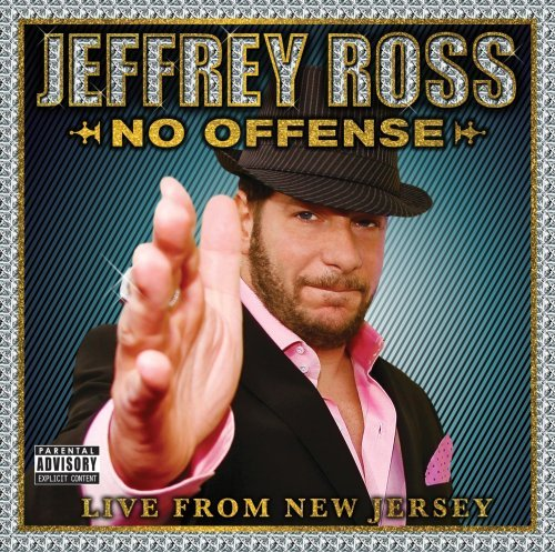 Jeffrey Ross No Offense Live In New Jersey