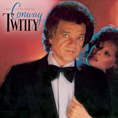 Conway Twitty Lost In The Feeling