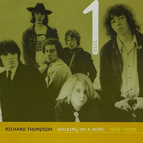 Richard Thompson Walking On A Wire Richard Tho 4 CD