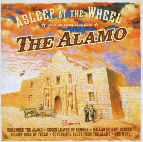 Asleep At The Wheel Remembers The Alamo
