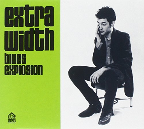 The Jon Spencer Blues Explosion Extra Width + Mo' Width 2 CD