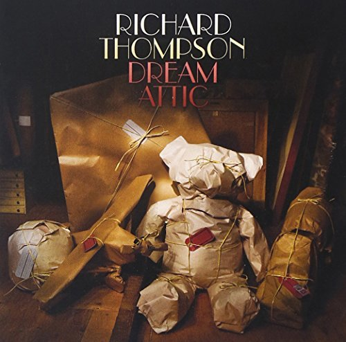 Richard Thompson Dream Attic
