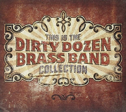 Dirty Dozen Brass Band This Is The Dirty Dozen Brass Digipak