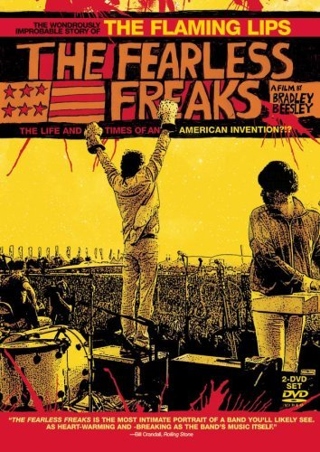 Flaming Lips Fearless Freaks Fearless Freaks