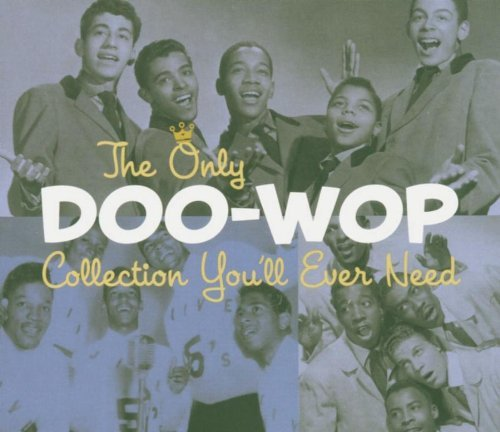 Only Doo Wop Collection You'll Only Doo Wop Collection You'll Dell Vikings Five Satins Earls 2 CD Set