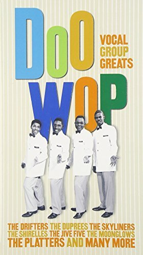 Doo Wop Vocal Group Greats Doo Wop Vocal Group Greats Durpees Skyliners Drifters 3 CD Set