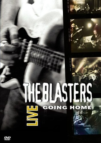 Blasters Blasters Live Going Home