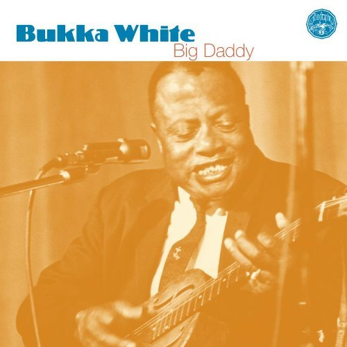 Bukka White Big Daddy