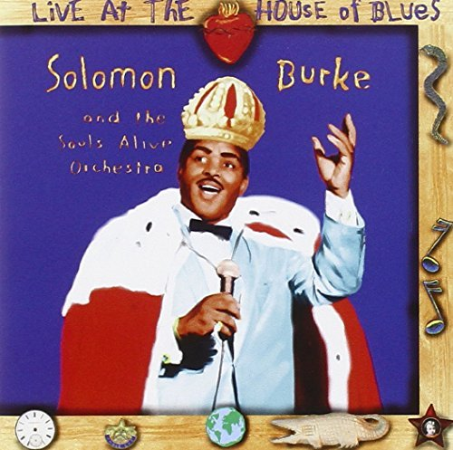 Solomon Burke Live At The House Of Blues