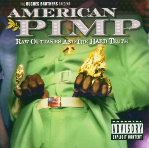 American Pimp Raw Outtakes & T Soundtrack Incl. Bonus DVD