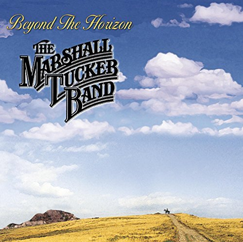 Marshall Tucker Band Beyond The Horizon