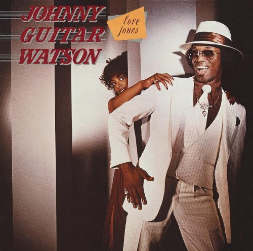 Johnny Guitar Watson Love Jones Reissue Incl. Bonus Tracks