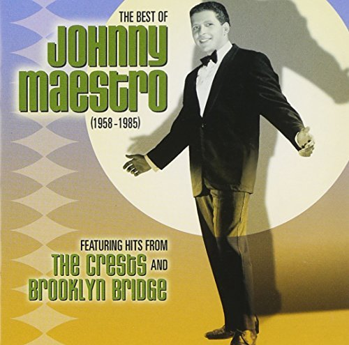 Johnny Maestro Best Of Johnny Maestro 1958 8