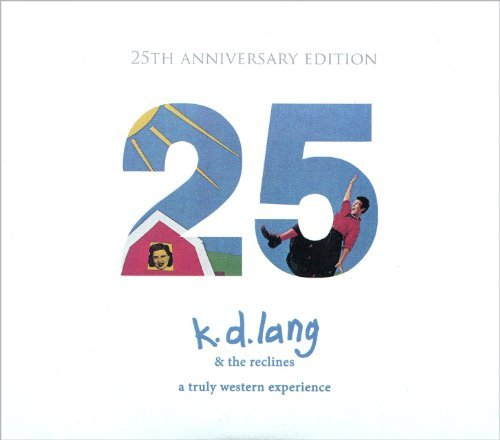 K.D. Lang Truly Western Experience 25th Anniv. Ed. Incl. DVD