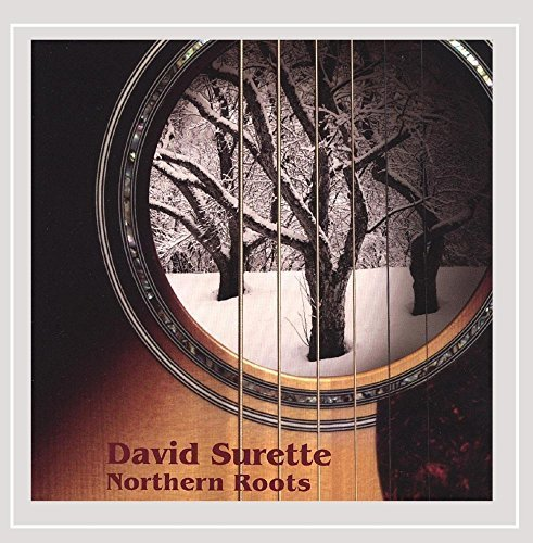 David Surette Northern Roots Local
