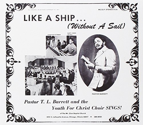 T.L. & The Youth For C Barrett Like A Ship (without A Sail)