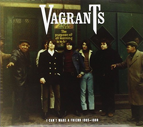 Vagrants I Can't Make A Friend 1965 68