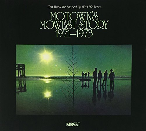 Our Lives Are Shaped By What W Motowns Mowest Story (1971 73)