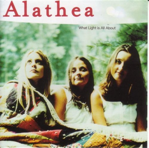 Alathea What Light Is All About