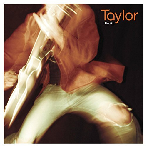Taylor Fill Ep