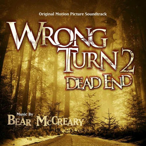 Wrong Turn 2 Soundtrack By Mccreary Bear