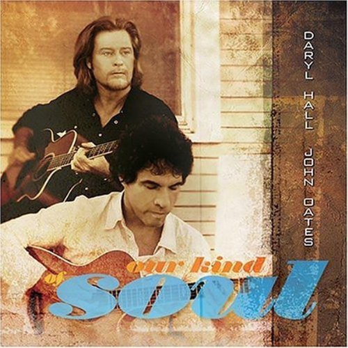 Hall & Oates Our Kind Of Soul