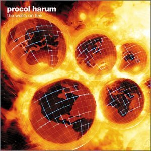 Procol Harum Well's On Fire