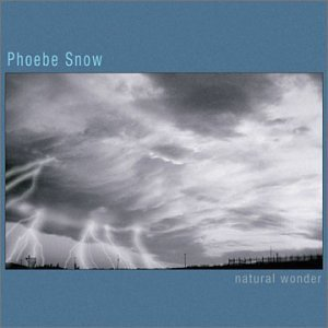 Phoebe Snow Natural Wonder