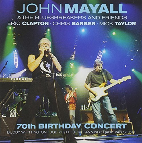 John Mayall 70th Birthday Concert 2 CD