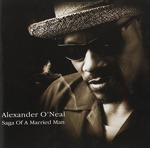 Alexander O'neal Saga Of A Married Man