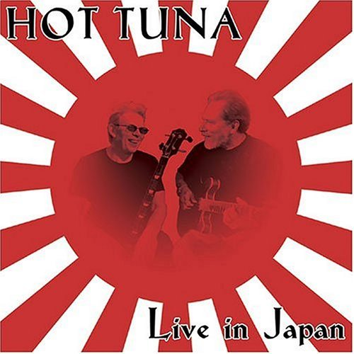 Hot Tuna Live In Japan Remastered Incl. Bonus Tracks