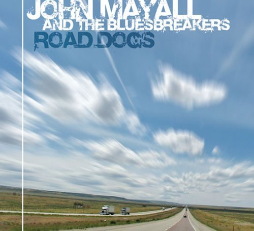 John Mayall Road Dogs